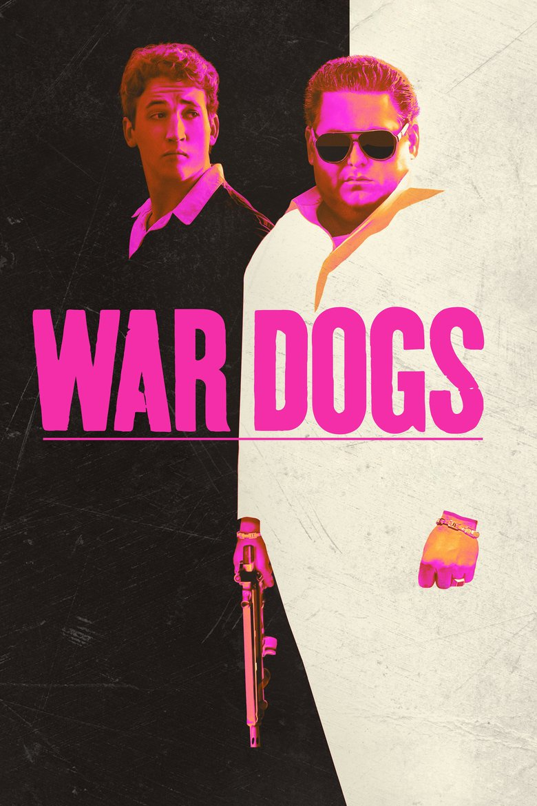 War Dogs - Movie Poster