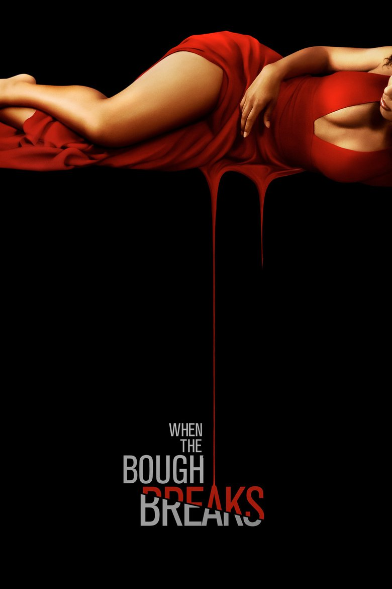 When the Bough Breaks - Movie Poster
