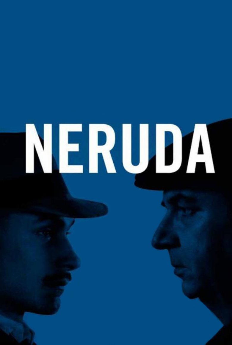Neruda - Movie Poster
