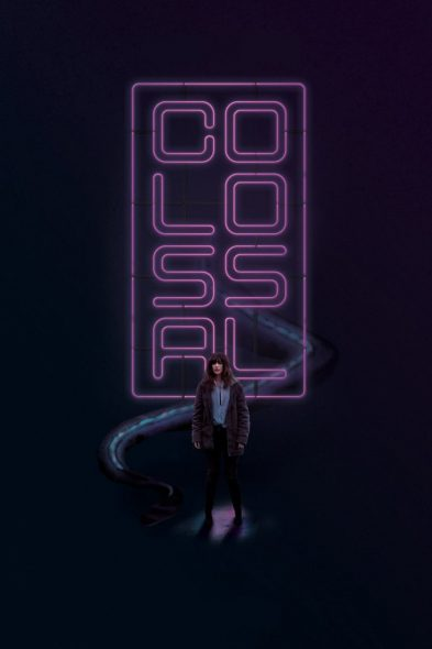 Colossal - Movie Poster