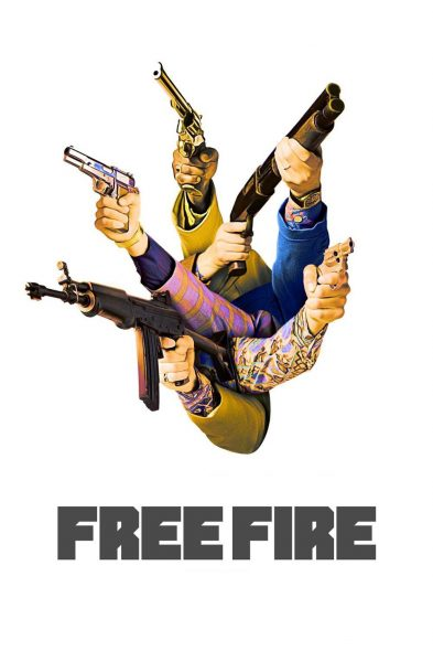 Free Fire - Movie Poster