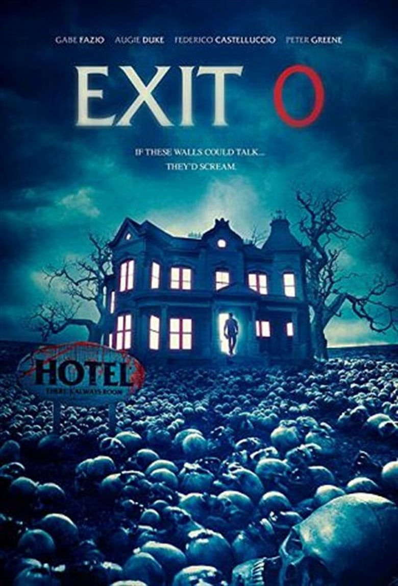 Exit 0 - Movie Poster