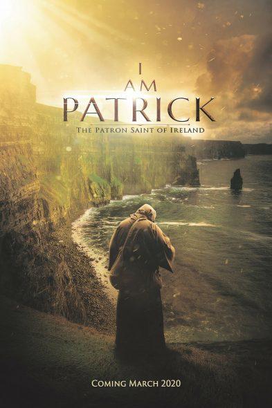 I Am Patrick: The Patron Saint of Ireland - Movie Poster