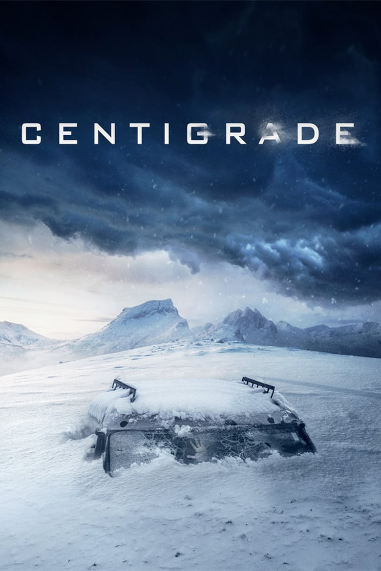 Centigrade - Movie Poster
