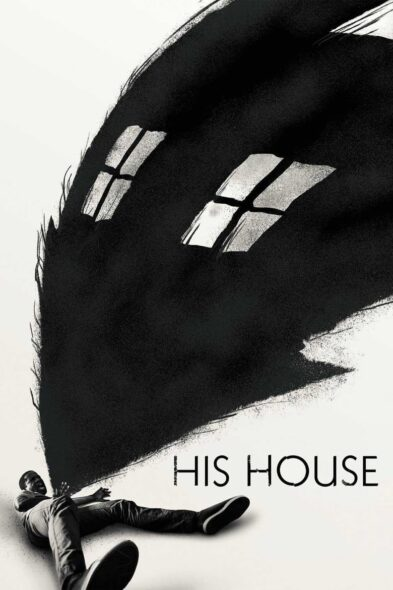 His House - Movie Poster
