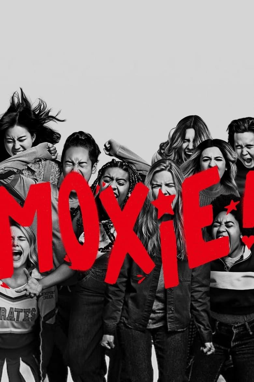 Moxie - Movie Poster