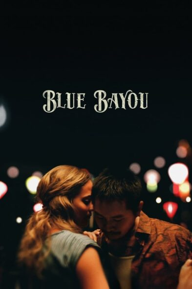 Blue Bayou - Movie Poster