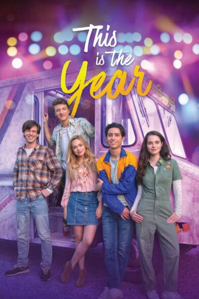 This Is the Year - Movie Poster